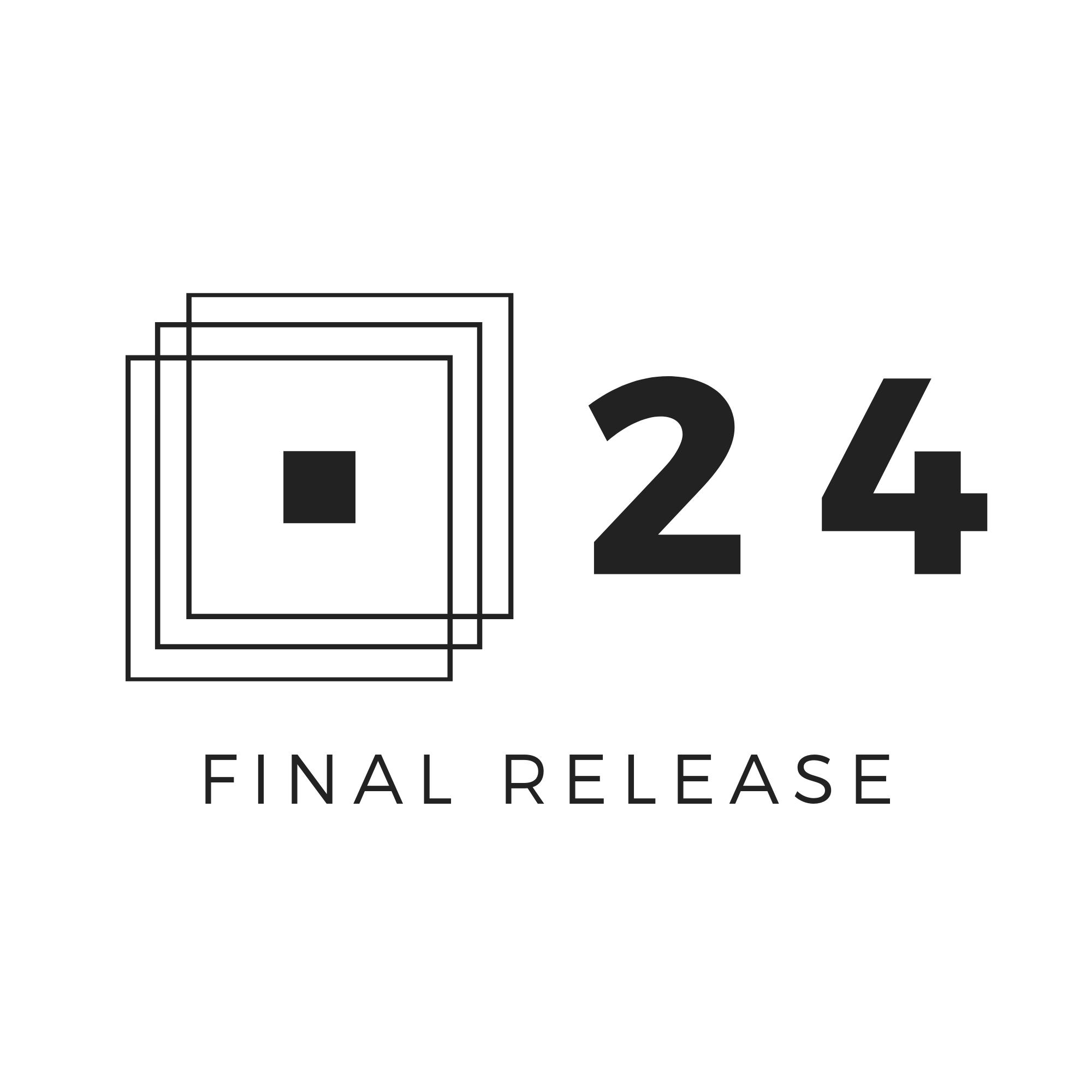 24 – Final Release